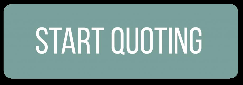 Start Quoting